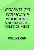 cover of Bound to Struggle: Where Kink and Radical Politics Meet volume 1